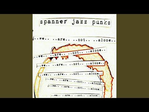 Punk Jazz Spanner