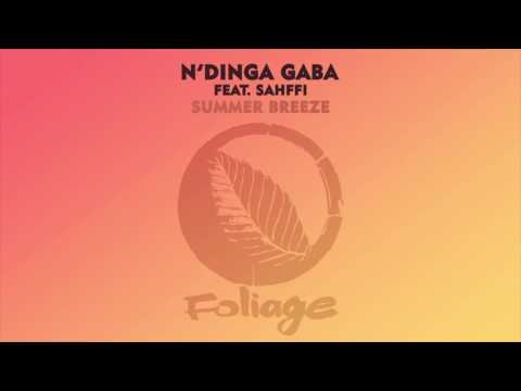 N'Dinga Gaba feat. Sahffi – Summer Breeze (N'Dinga Gaba & Atjazz Original Concept Mix)
