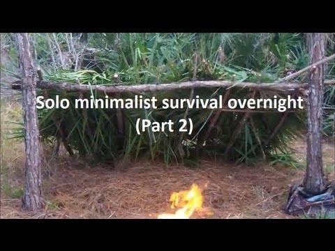 Solo Minimalist Survival Overnight (part 2)  Youtube