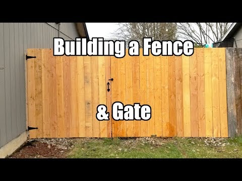Building a wood Fence with a Gate