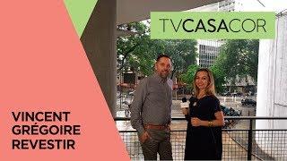 TV CASACOR entrevista o designer Vincent Gregoire