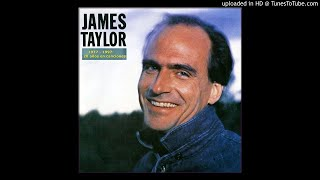 Going Around One More Time - James Taylor