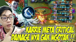 META SEKARANG BUILD KARRIE CRITICAL TERLALU DEWA - MOBILE LEGENDS INDONESIA