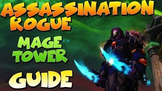 Video Assassination Rogue Mage Tower Guide - Sigryn Artifact Challenge with no flask or tier pve gear download MP3, 3GP, MP4, WEBM, AVI, FLV Juli 2018