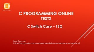 C Programming Switch Case Online Test with Interview FAQ Questions