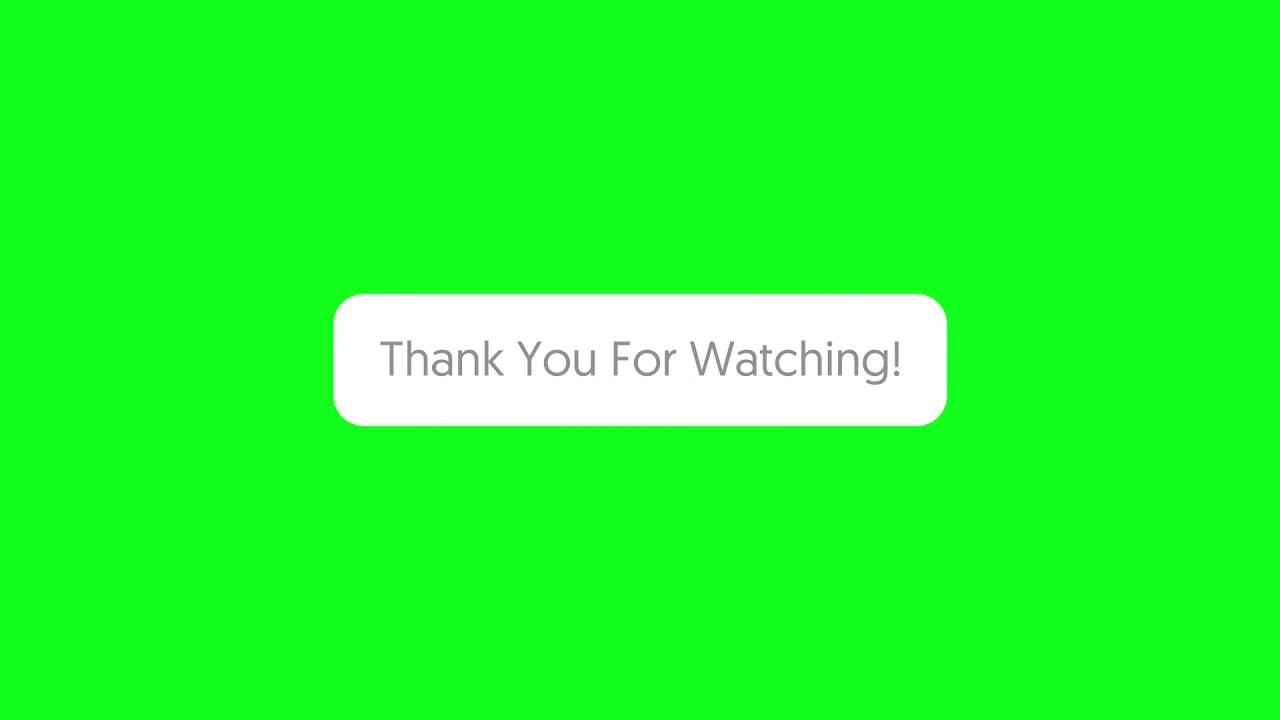 Green Screen Thank You For Watching Youtube