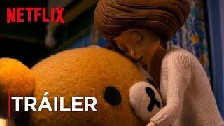 Rilakkuma y Kaoru | Tráiler principal [HD] | Netflix