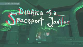 [Review] Diaries of a Spaceport Janitor