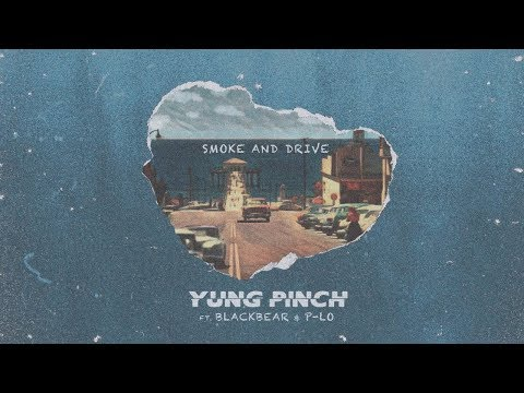 Yung Pinch - Smoke & Drive ft. blackbear (Official Video)