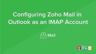 Configure in Outlook - IMAP - Zoho Mail EU Accounts