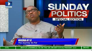 Nigeria At 57, We Have Failed As A Country - Peter Obi Pt.1 |Politics Today|