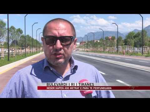 Bulevardi i ri i Tiranës, hapen 400 metrat e para të përfunduara - News, Lajme - Vizion Plus