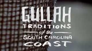 Gullah Traditions of the South Carolina Coast