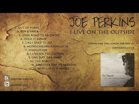 Joe Perkins - I Live On The Outside (FULL ALBUM STREAM)