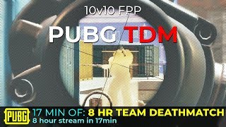 8 Hrs of Team Deathmatch in 17min | PUBG Steam Deathmatch #103