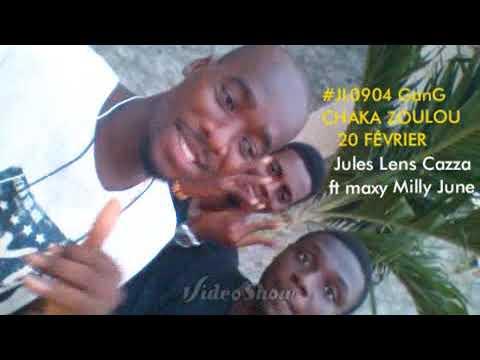 Jules Lens Cazza #CHAKA ZOULOU ( Ft Maxy Milly June )