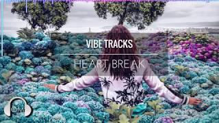 Heart Break by Vibe Tracks - Copyright Free Music - Royalty Free Music - R&B - Soul - Hip Hop -