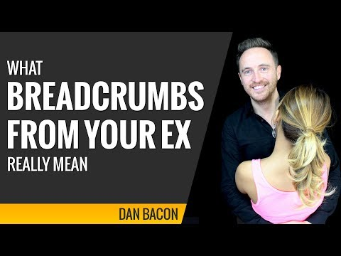 What Breadcrumbs From Your Ex Really Mean