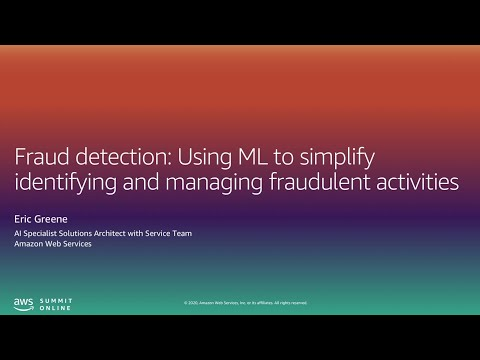 Fraud Detection: Using ML to Identify and Manage Fraudulent Activities - L200 (United States)