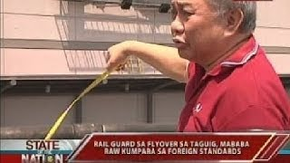 SONA: Rail guard sa flyover sa Taguig, mababa raw kumpara sa foreign standards