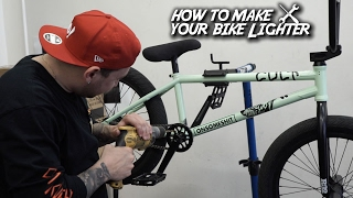 HOW TO SHAVE WEIGHT OFF YOUR BMX BIKE!!