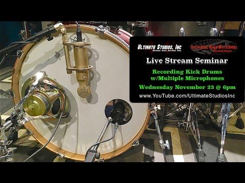 Recording Kick Drums w/Multiple Mics