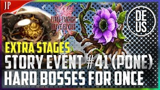 Story Event #41 (Pone) Extra Stages Hard Bosses! Final Fantasy Brave Exvius | FFBE