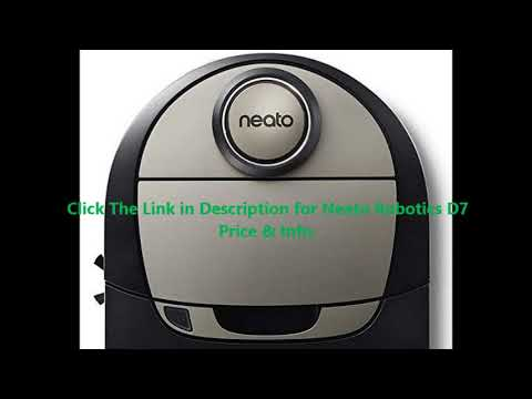 See Neato Robotics D7 Reviews By minba