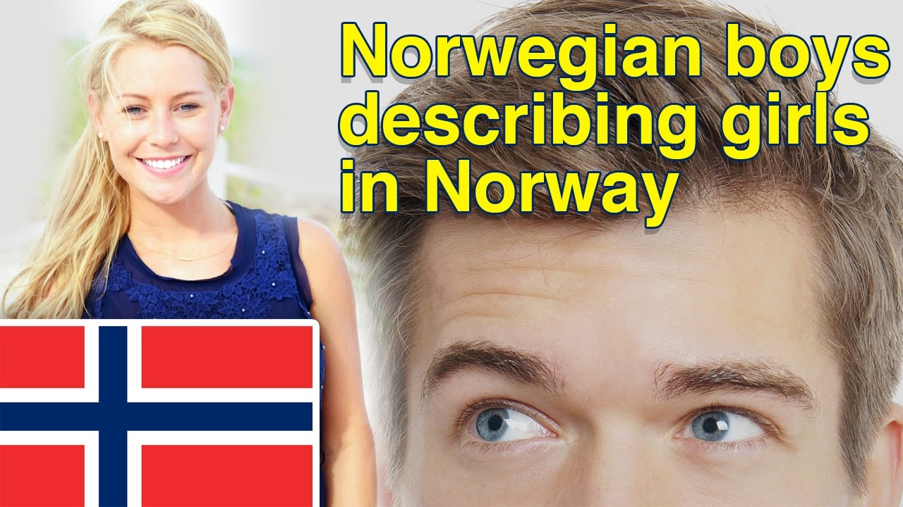 How norwegian boys describe girls in norway youtube how norwegian boys describe girls in norway ccuart Gallery
