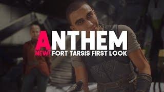Anthem | Alpha Testing & Fort Tarsis Gameplay!