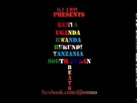 Tanzania uganda kenya burundi rwanda and south sudan afro beats - Dj Leo