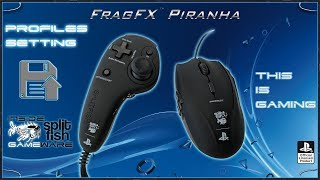 PROFILES SETTING [ENGLISH] - SUPPORT VIDEO FRAGFX PIRANHA PS4 - SPLITFISH GAMEWARE