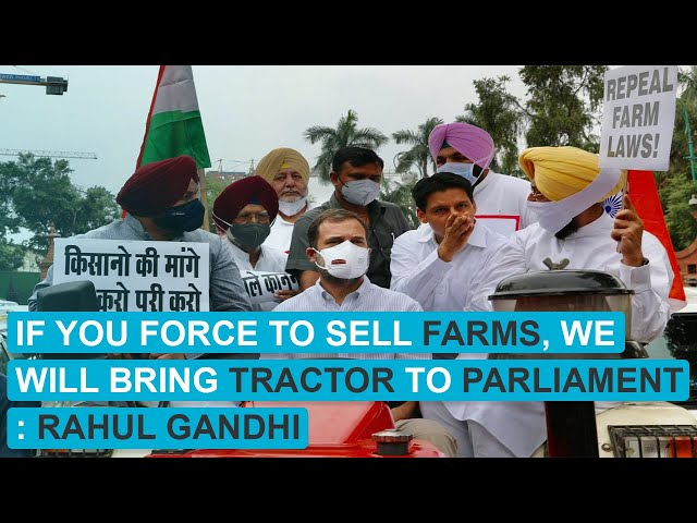Rahul Gandhi drives tractor to Parliament in support of framers protesting against farm laws
