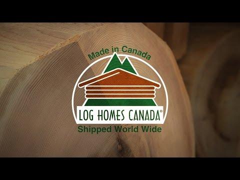 Log Homes Canada -  The Process