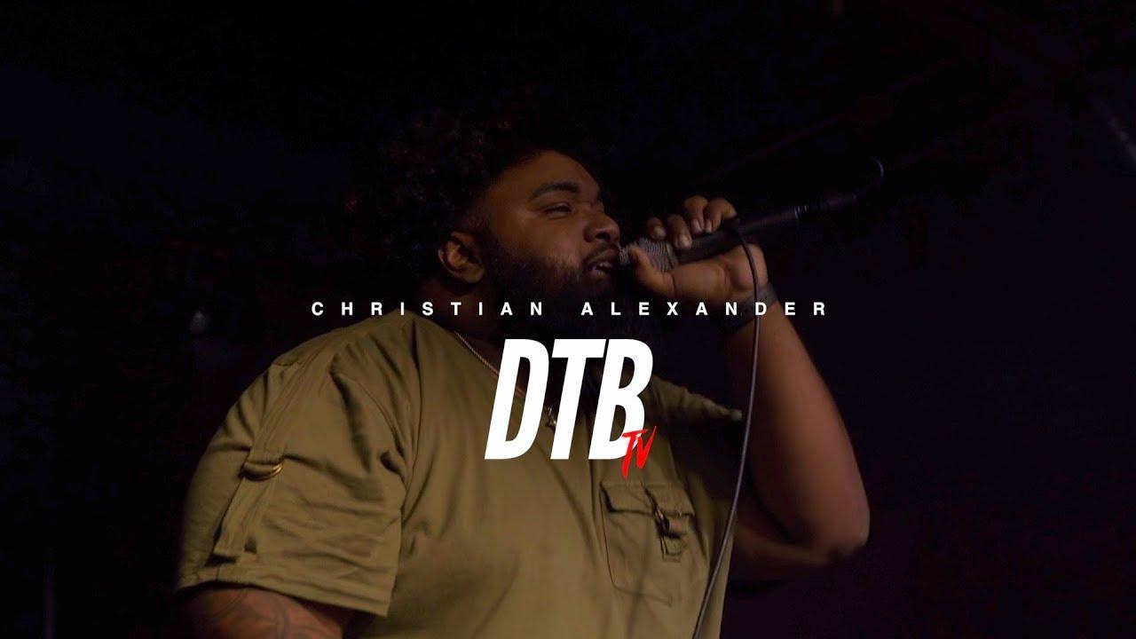 DTBTV Most Wanted Artist Showcase : Christian Alexander