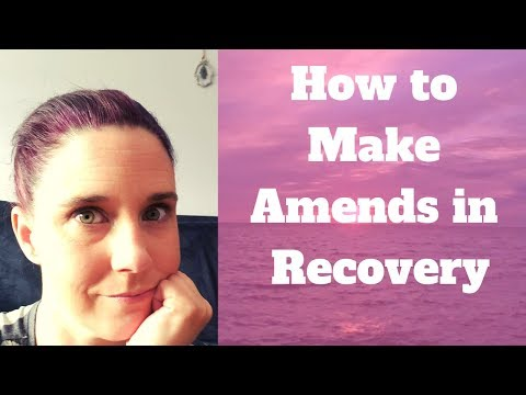 Making Amends in Recovery