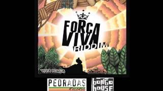 Força Viva Riddim - Viva Força (Full Album)