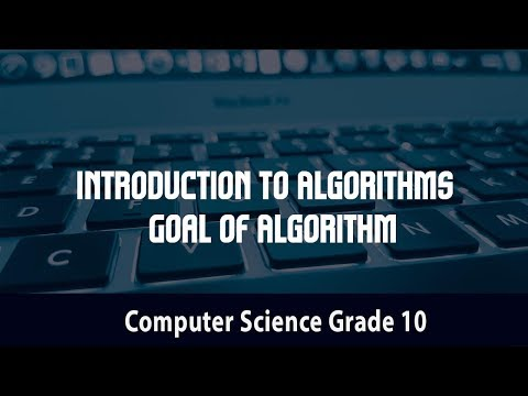 Introduction to Algorithms | Algorithm in Daily Life | Goal of Algorithm | Video 20