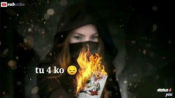 Irade tere Tushar Arora   WhatsApp status [status 4 you ]