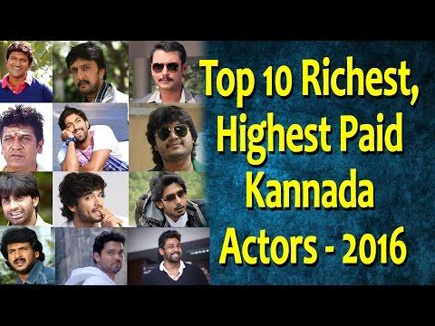 Top 10 Richest, Highest Paid Kannada Actors 2016   Top Actor in sandalwood   Top Kannada TV