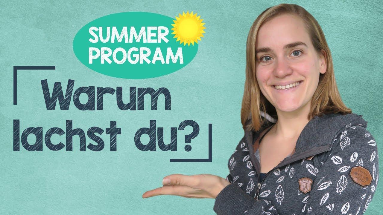 Sommerprogramm #4  Warum Lachst Du?  How To Respond?!  A2b1  Youtube