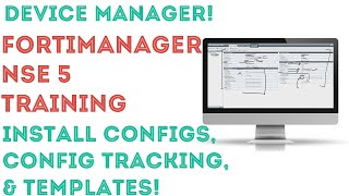 Fortinet - FortiManager/NSE5 - Device Manager - Part2. 06