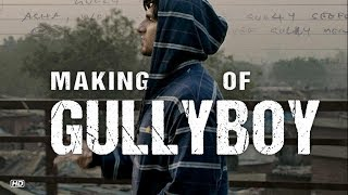 Making of Gully Boy