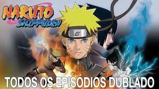 Naruto shippuden dublado todos os episódios