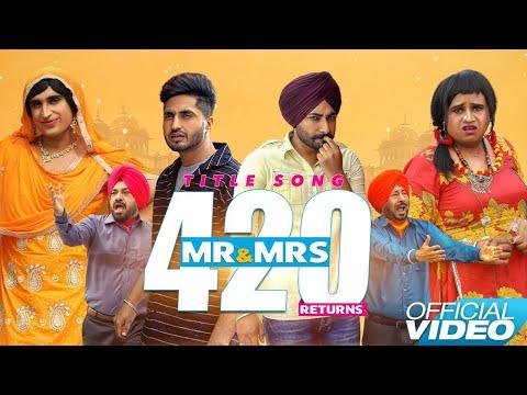 Mr & Mrs 420 Returns  Title Song  Jassie Gill  Ranjit Bawa  New Punjabi Songs 2018  Lokdhun