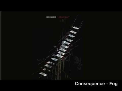Consequence - Fog