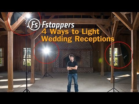 Fstoppers Tutorial:  How To Light Wedding Reception Venues f