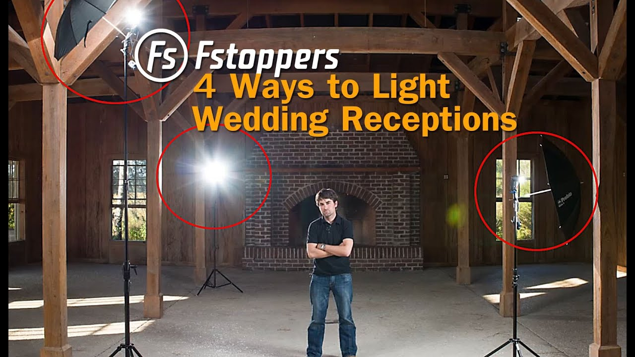 Fstoppers Tutorial How To Light Wedding Reception Venues For