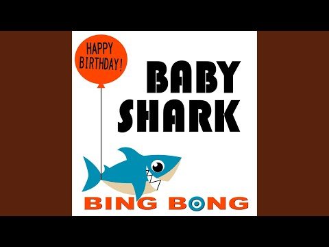 Baby Shark (Happy Birthday Remix, Karaoke Version)