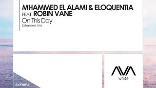 Mhammed El Alami & Eloquentia featuring Robin Vane - On This Day